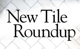 New Tile Roundup: Fall 2019
