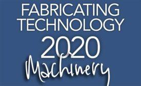 Fabricating Technology 2020 Machinery
