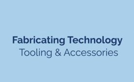Fabricating Technology  Tooling & Accessories