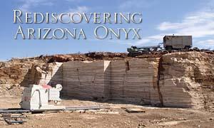 Rediscovering Arizona Onyx