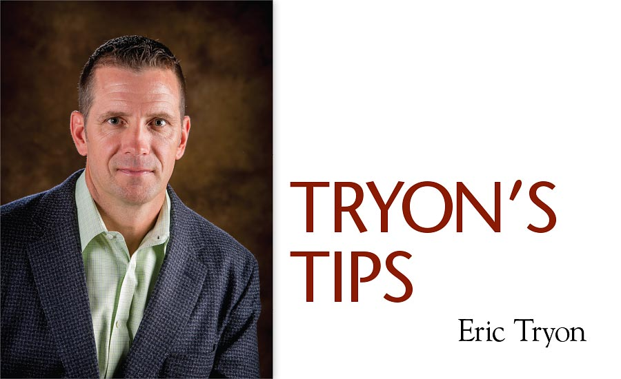 Tryon's Tips: Make the commitment to EDUCATE your customers on the frontend!