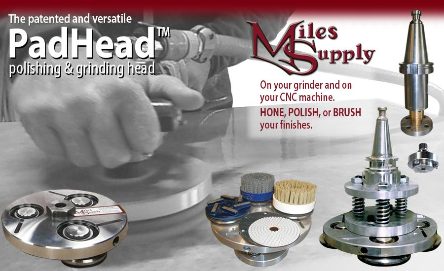 Miles Supply's Patented PadHead™ Polishing & Grinding Head