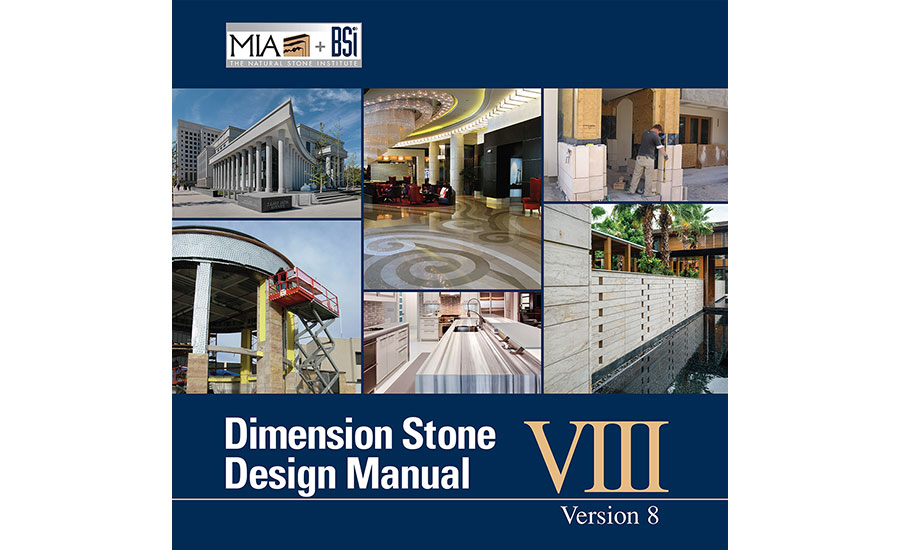 mia bsi release dimension stone design manual 2016 06 01 stone world rh stoneworld com dimension stone design manual 8.0 dimension stone design manual version 7.2